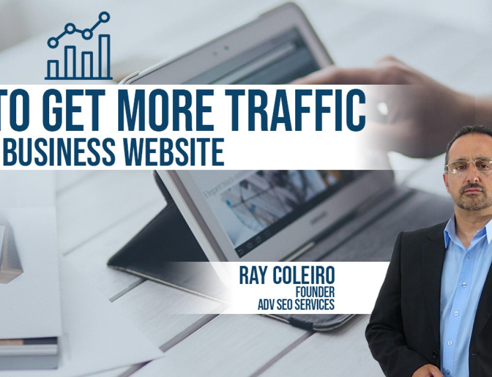 How To Get More Traffic to Your Business Website